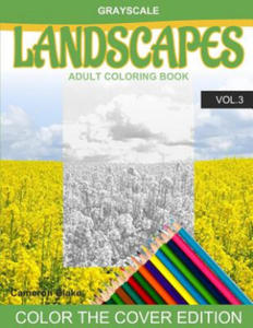 Grayscale Landscapes Adult Coloring Book Vol.3: (Grayscale Coloring Books) (Landscape Coloring Book) (Color the Cover) (Seniors & Beginners) - 2857958099