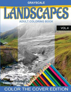 Grayscale Landscapes Adult Coloring Book Vol.4: (Grayscale Coloring Books) (Landscape Coloring Book) (Color the Cover) (Seniors & Beginners) - 2856015613
