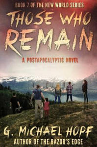 Those Who Remain: A Postapocalyptic Novel - 2861977595