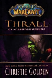 World of Warcraft, Thrall - Drachendämmerung - 2826678709