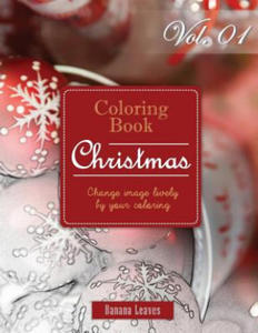 Fantasy Christmas: Gray Scale Photo Adult Coloring Book, Mind Relaxation Stress Relief Coloring Book Vol1: Series of Coloring Book for Adults and Grow - 2858345382