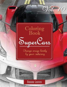 Race Cars: Gray Scale Photo Adult Coloring Book, Mind Relaxation Stress Relief Coloring Book Vol 10: Series of Coloring Book for Adults and Grown Up, - 2856015626