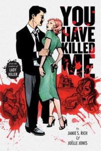 You Have Killed Me, Softcover Edition - 2862797366
