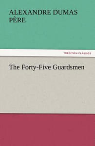 The Forty-Five Guardsmen - 2826652365