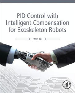 PID Control with Intelligent Compensation for Exoskeleton Robots - 2862160359
