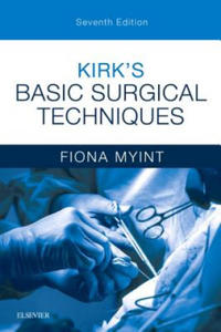 Kirk's Basic Surgical Techniques - 2861850030