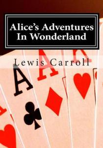 Alice's Adventures in Wonderland: Alice in Wonderland - 2859264244