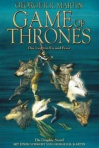 Game of Thrones - Das Lied von Eis und Feuer, Die Graphic Novel. Bd.1 - 2827011877