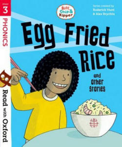 Read with Oxford: Stage 3: Biff, Chip and Kipper: Egg Fried Rice and Other Stories - 2861927228