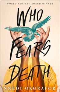 WHO FEARS DEATH - 2882188199