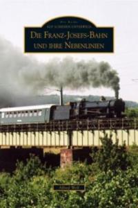Die Franz-Josefs-Bahn und ihre Nebenlinien - 2854579898