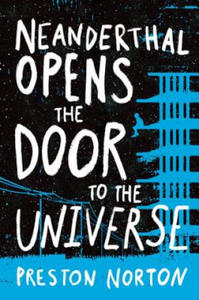 Neanderthal Opens The Door To The Universe - 2884472517