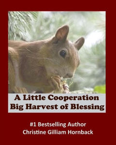 A Little Cooperation: Big Harvest of Blessing - 2893447415