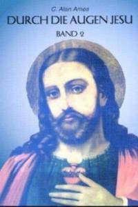 Durch die Augen Jesu. Bd.2 - 2826949226
