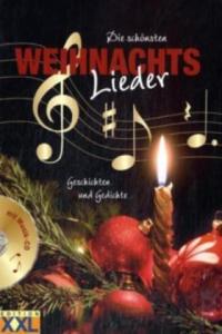 Die sch�nsten Weihnachtslieder, m. 1 Audio-CD. - 2827083517