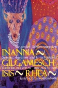Inanna, Gilgamesch, Isis, Rhea - 2826839964