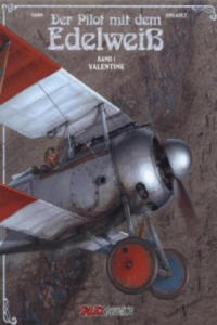 Der Pilot mit dem Edelweiß - Valentine - 2827045766