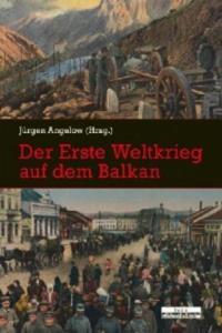 Der Erste Weltkrieg auf dem Balkan - 2826649887
