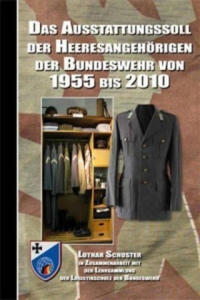 Das Ausstattungssoll der Heeresangehörigen der Bundeswehr von 1955 bis 2010, m. CD-ROM - 2842360804