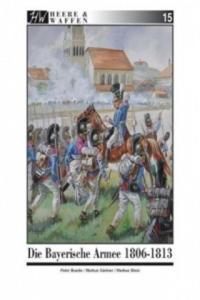 Die Bayerische Armee 1806-1813 - 2841424838