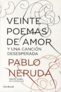 Veinte poemas de amor y una cancion desesperada - 2839139333