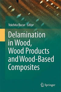 Delamination in Wood, Wood Products and Wood-Based Composites - 2854236133