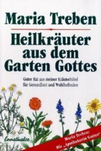 Heilkräuter aus dem Garten Gottes - 2826630612