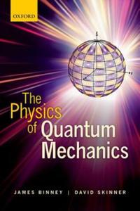 Physics of Quantum Mechanics - 2854296793