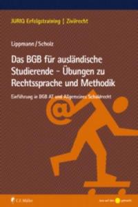 Das BGB für ausländische Studierende - Übungen zu Rechtssprache und Methodik - 2826652875