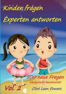 Kinder Fragen - Experten Antworten. Bd.2 - 2853793581