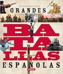 Atlas ilustrado de las grandes batallas espa - 2863889464