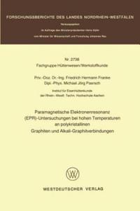 Paramagnetische Elektronenresonanz (EPR)-Untersuchungen bei hohen Temperaturen an polykristallinen Graphiten und Alkali-Graphitverbindungen, 1 - 2854579861