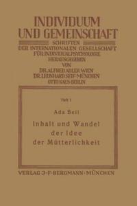 Inhalt Und Wandel Der Idee Der Mutterlichkeit - 2854580818