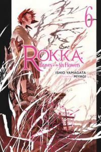 Rokka: Braves of the Six Flowers Vol. 6 (light novel) - 2879052390