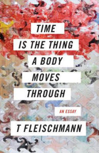 Time Is the Thing a Body Moves Through - 2861966052
