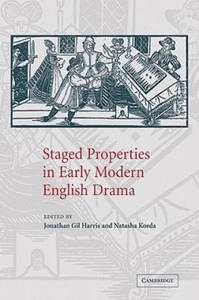 Staged Properties in Early Modern English Drama - 2854580652