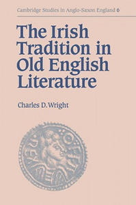 Irish Tradition in Old English Literature - 2852757284