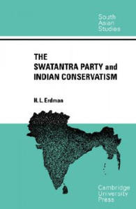 The Swatantra Party and Indian Conservatism - 2854189261