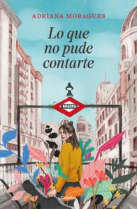 LO QUE NO PUDE CONTARTE - 2861906384