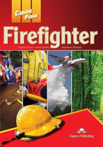 Career Paths: Firefighters: Student's Book with Digibooks App - 2861875516