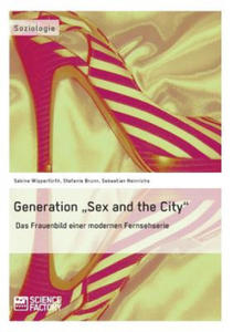 """Generation """"Sex and the City"""" - 2827073440"""