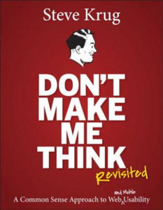 Don't Make Me Think, Revisited - 2826688887
