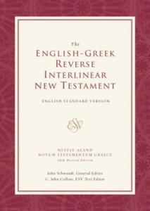ESV English-Greek Reverse Interlinear New Testament - 2848951219