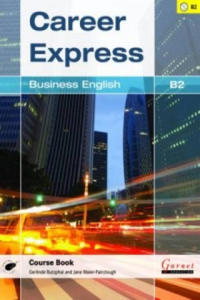 Career Express - Business English B2 Course Book with Audio CDs - 2864211353