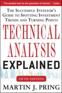 Technical Analysis Explained, Fifth Edition: The Successful Investor's Guide to Spotting Investment Trends and Turning Points - 2862823922