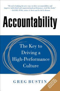 Accountability: The Key to Driving a High-performance Cultur - 2854242601