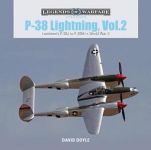P-38 Lightning Vol. 2: Lockheed's P-38J to P-38M in World War II - 2861911059