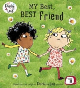 Charlie and Lola: My Best, Best Friend - 2880438738
