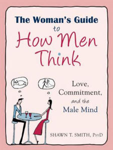 Woman's Guide to How Men Think - 2827141748