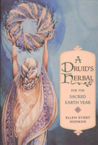 Druid's Herbal for the Sacred Earth Year - 2846873218